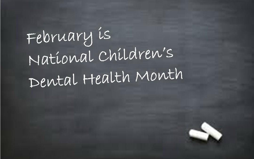 National Children's Dental Health Month